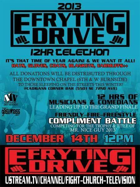 Support the 2013 Efrything Drive 12 hr Telethon & Compliment Freestyle Competition