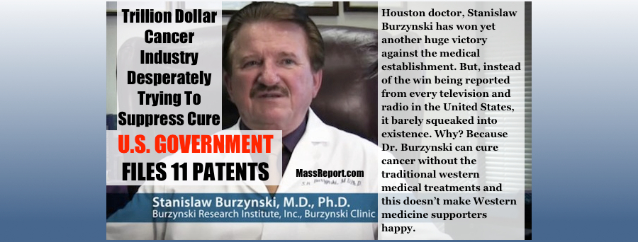 Breaking: Burzynski Cancer Cure Finally Released By The Feds | Mass Report